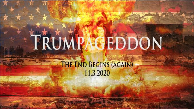 Trumpageddon